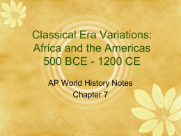 Early African Civilizations - AP World History with Ms. Cona