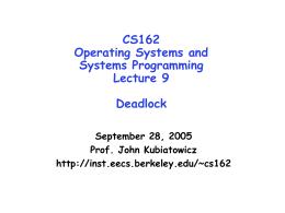 Lecture 9: Deadlock