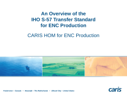 An Overview of the IHO S-57 Transfer Standard for ENC
