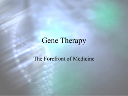 The Ethics of Gene Therapy