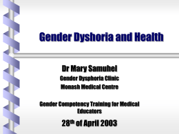 The Gender Dysphoria Clinic past and current practices