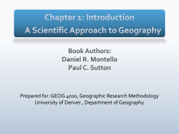 Chapter 1: Introduction A Scientific Approach to Geography