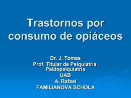 TRASTORNOS POR CONSUMO DE OPIOIDES