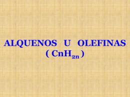 Alquenos u olefinas (cnh2n)