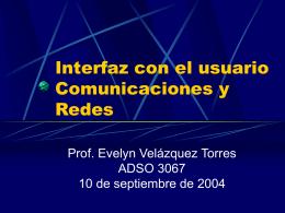Interfaz con el usuario Comunicaciones y Redes
