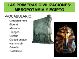 LAS PRIMERAS CIVILIZACIONES: MESOPOTAMIA Y EGIPTO