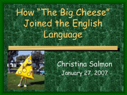 "The History of ""Cheese"""