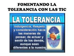 FOMENTANDO LATOLERANCIA CON LAS TIC