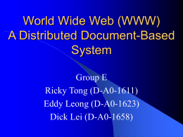 Operation System II Presentation Project The World Wide