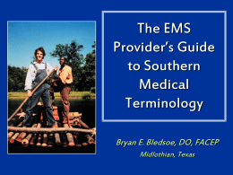 The EMS Provider's Guide to Southern Medical …