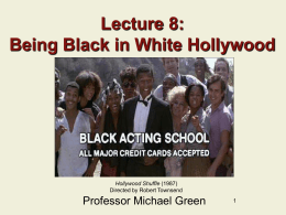 RACE IN HOLLYWOOD FILM - Arizona State University