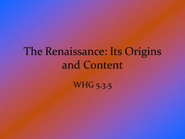 The Renaissance: Its Origins and Content