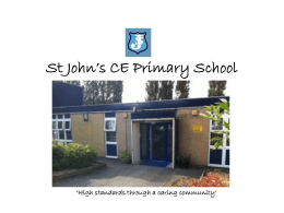 St John's CE Primary School 'High standards through a