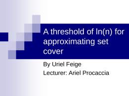 A threshold of ln(n) for approximating set cover