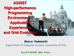 Extending ASSIST - ParCo 2003 talk