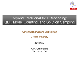 AAAI07 Tutorial: Beyond Traditional SAT Reasoning