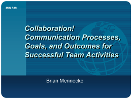 Collaboration! Communication Processes, Goals, and