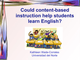 Content-based instruction: One path to bilingualism