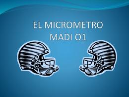 EL MICROMETRO