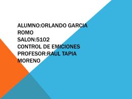 ALUMNO:ORLANDO GARCIA ROMO SALON:5102 …