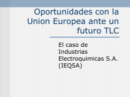 Oportunidades con la Union Europea ante un futuro TLC