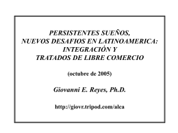 ALCA y ALC: Oportunidades y Riesgos Giovanni E. Reyes, …