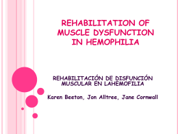 REHABILITATION OF MUSCLE DYSFUNCTION IN …