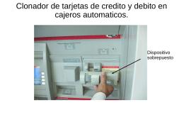 Clonador de tarjetas de credito y debito en cajeros