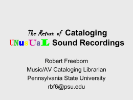 Cataloging Unusual Sound Recordings