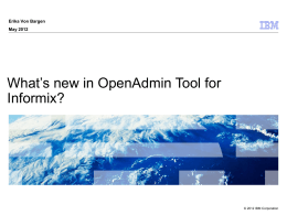What's new in OpenAdmin Tool for Informix?