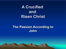 A Crucified and Risen Christ - St. John in the Wilderness