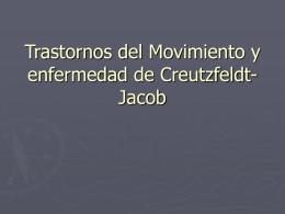 Trastornos del Movimiento y enfermedad de Creutzfeldt