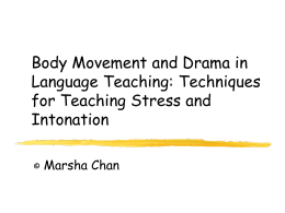 Body movement and drama in language teaching: …