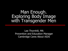 Transgender Men and Body Image