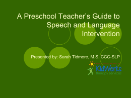 A Preschool Teacher's Guide to Speech and Language …