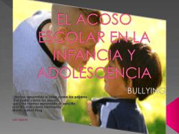 EL ACOSO ESCOLAR EN LA INFANCIA Y ADOLESCENCIA