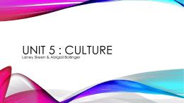 Unit 5 : Culture
