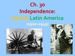Striving for Independence: Africa, India, and Latin America