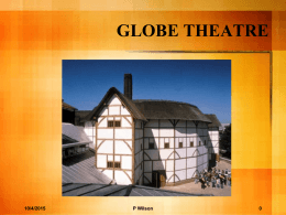 GLOBE THEATRE the view from the inside