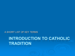 INTRODUCTION TO CATHOLIC TRADITON