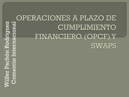 OPERACONES A PLAZO DE CUMPLIMIENTO FINANCIERO …