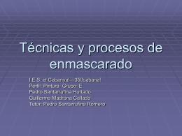 Tecnicas y procesos de enmascarado - COMFORTECA