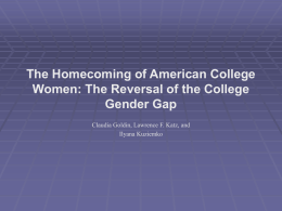 The Homecoming of American College Women: The …