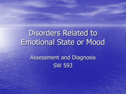Disorders Related to Emotional State or Mood