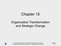 Ch 15 Org Transformation and Strategic Change