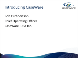 Introducing CaseWare - Financial Executives