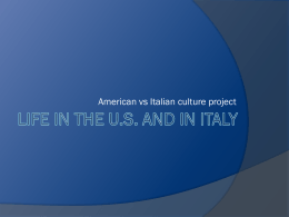 LIFE IN THE U.S. AND ITALY