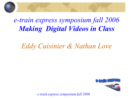 e-train express symposium fall 2003 Nathan Love mini …