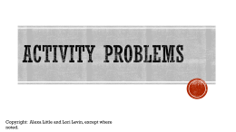 ACTIVITY PROBLEMS