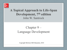 A Topical Approach to Life-Span Development, 6th edition